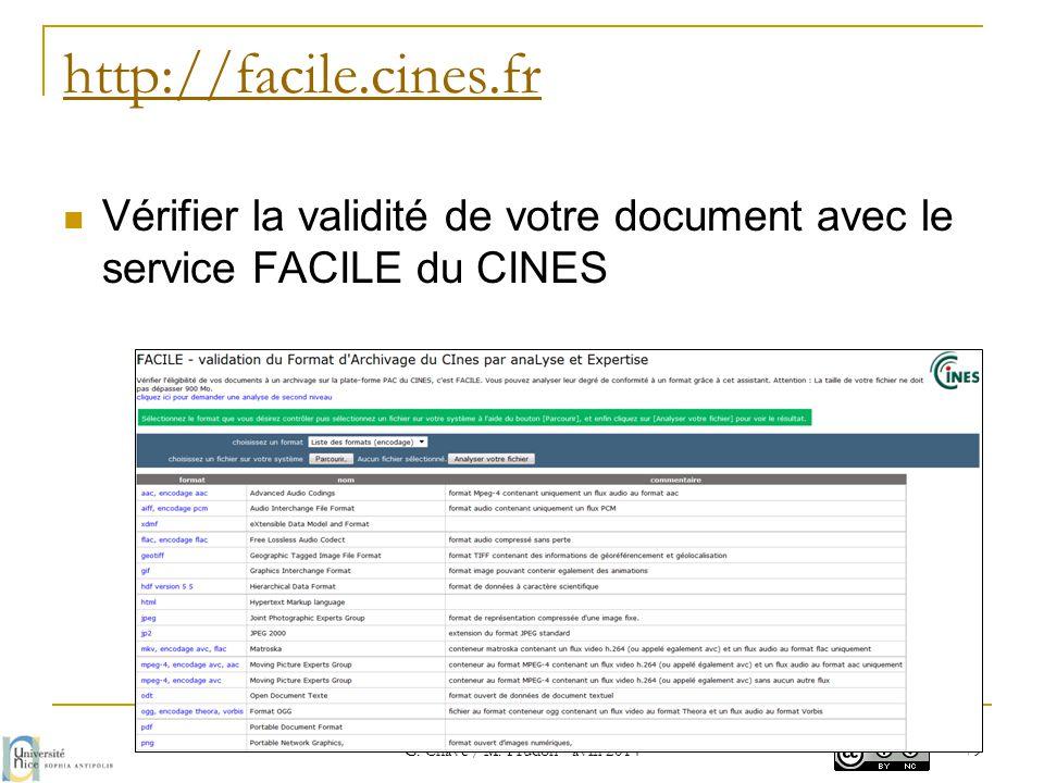http://facile.cines.fr  Vérifier la validité de votre document avec le service FACILE du CINES G. Chave / M. Prudon - avril 2014 79