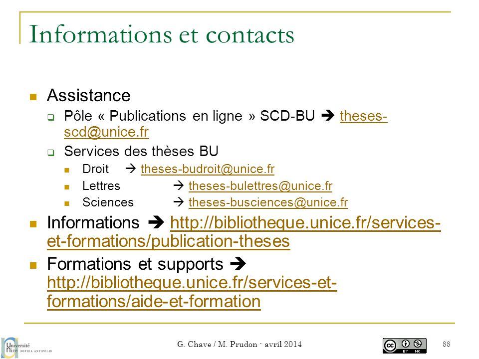 Informations et contacts  Assistance  Pôle « Publications en ligne » SCD-BU  theses- scd@unice.frtheses- scd@unice.fr  Services des thèses BU  Dr