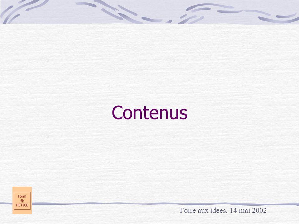 Contenus Foire aux idées, 14 mai 2002