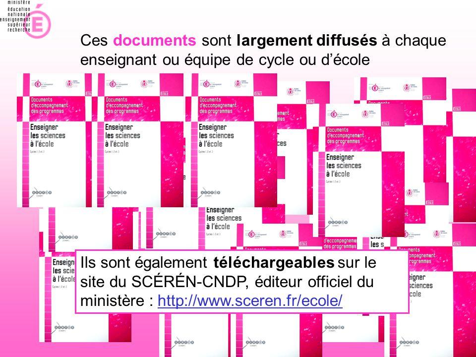 Ces documents sont largement diffusés à chaque enseignant ou équipe de cycle ou d'école Ils sont également téléchargeables sur le site du SCÉRÉN-CNDP,