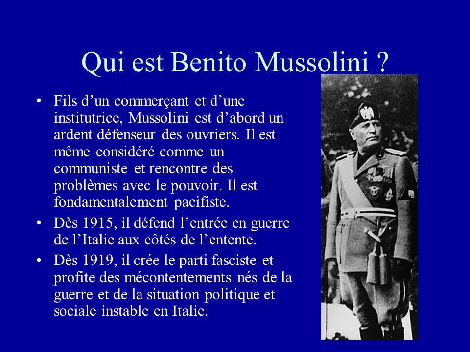 Qui est Benito Mussolini .