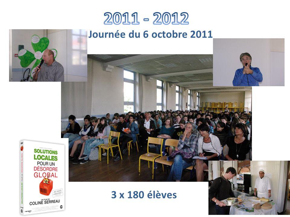 Journée du 6 octobre 2011 3 x 180 élèves