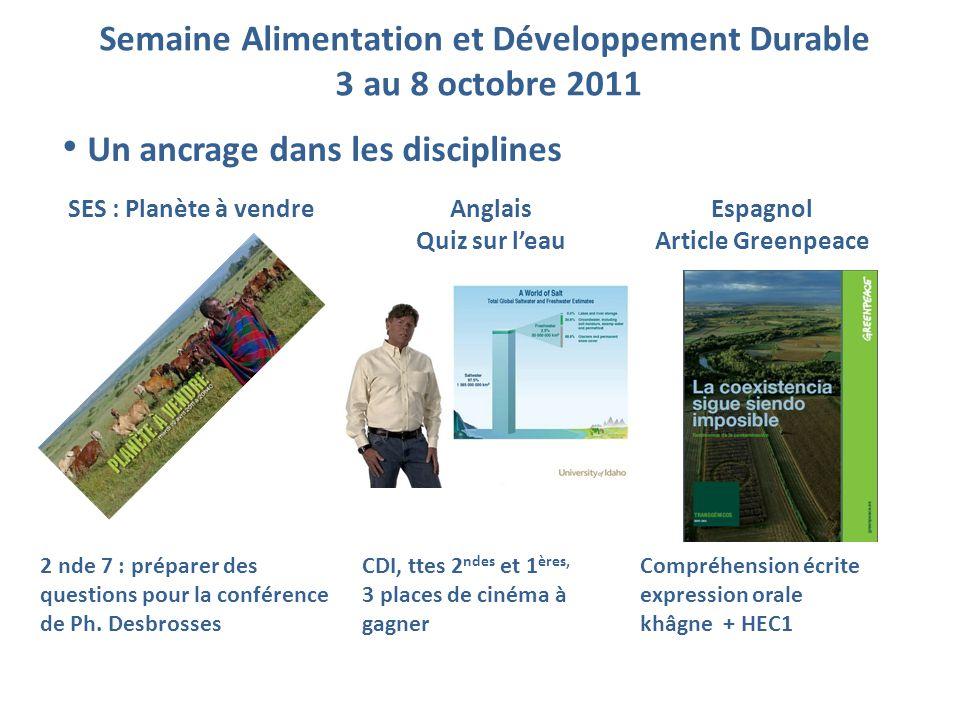 SES : Planète à vendreAnglais Quiz sur l'eau Espagnol Article Greenpeace 2 nde 7 : préparer des questions pour la conférence de Ph. Desbrosses CDI, tt