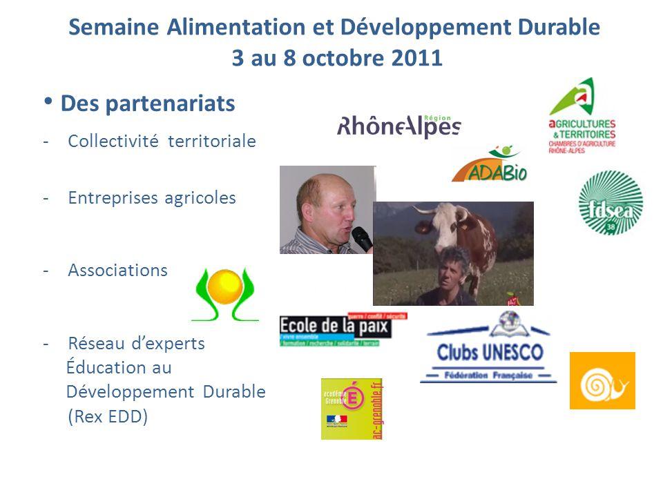 -Collectivité territoriale -Entreprises agricoles -Associations -Réseau d'experts Éducation au Développement Durable (Rex EDD) • Des partenariats Sema