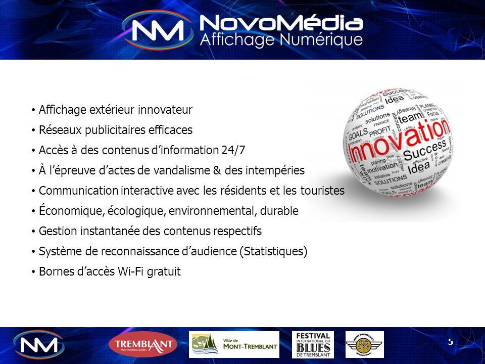 NovoMédia a pour objectif d'offrir des produits et services d'affichage numérique de qualité commerciale pouvant intégrer diverses applications technologiques et ce, dès l'arrivée à l'aéroport international de Tremblant en passant par le réseau des boutiques et commerces.