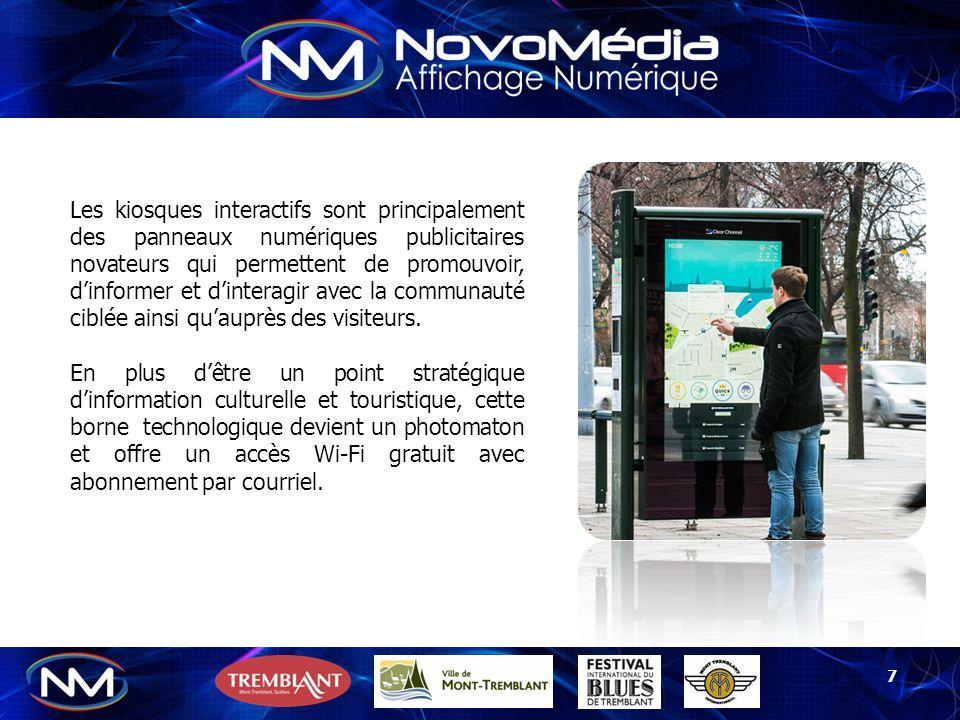 NovoMédia (8091919 Canada Inc.) Spécialiste en Affichage Numérique 171 des Œillets, Gatineau, (Québec) J8R 2R9 Site web: www.novomedia.com Courriel: info@novomedia.com Tél.
