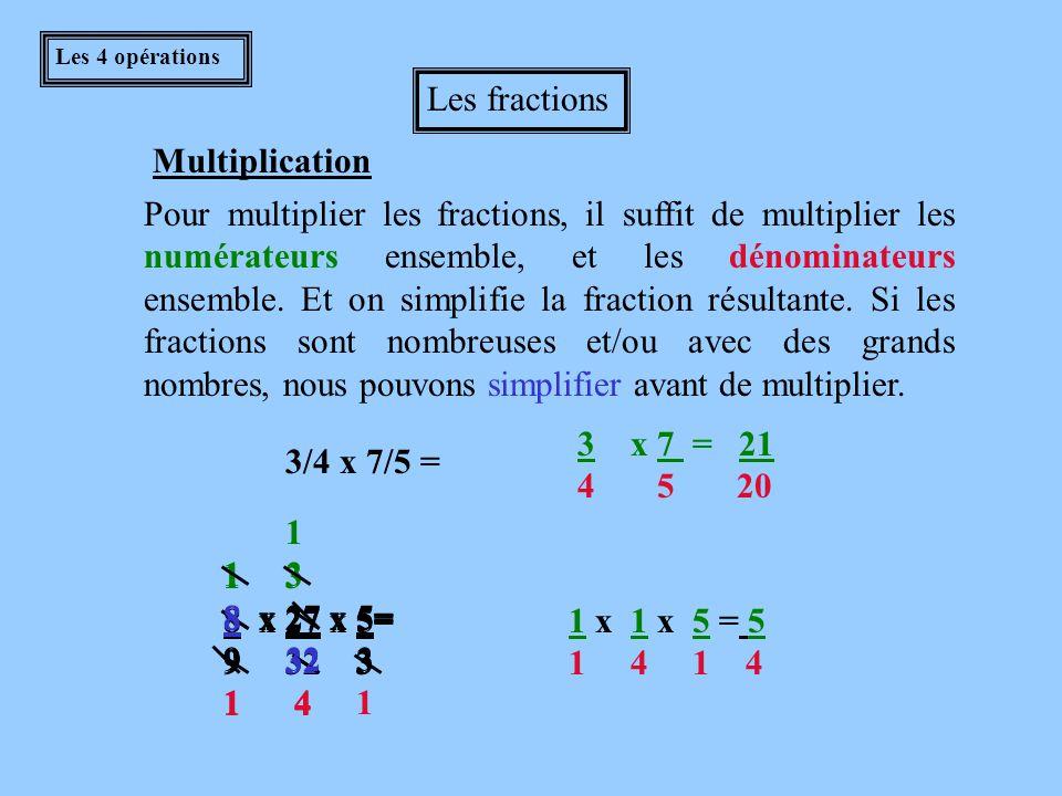 Corrigé -3/4 + 9/4 = 6/4 = 3/2 -4/5 - 5/3 = -37/15 ou -2 7 / 15 9/11 + 4/3 = 71/33 ou 2 5 / 33 -7/8 + 2/3 = -5/24 Les fractions