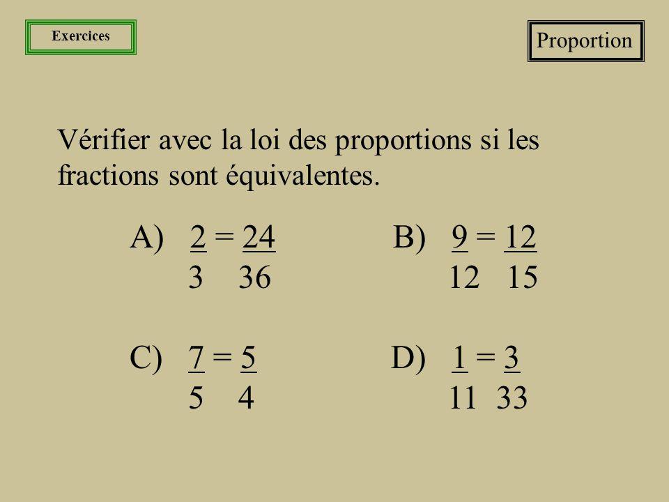 Les nombres La fraction et sa famille Les fractions équivalentes et proportion Lorsque deux fractions sont équivalentes, nous obtenons une proportion.