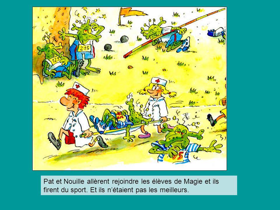 Pat et Nouille allèrent rejoindre les élèves de Magie et ils firent du sport. Et ils n'étaient pas les meilleurs.