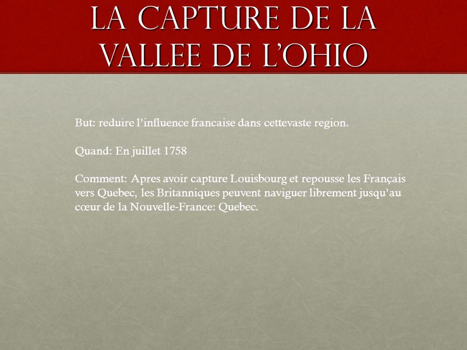 LA capture de quebec -Quebec etait le centre de la puissance francaise en Amerique du Nord.