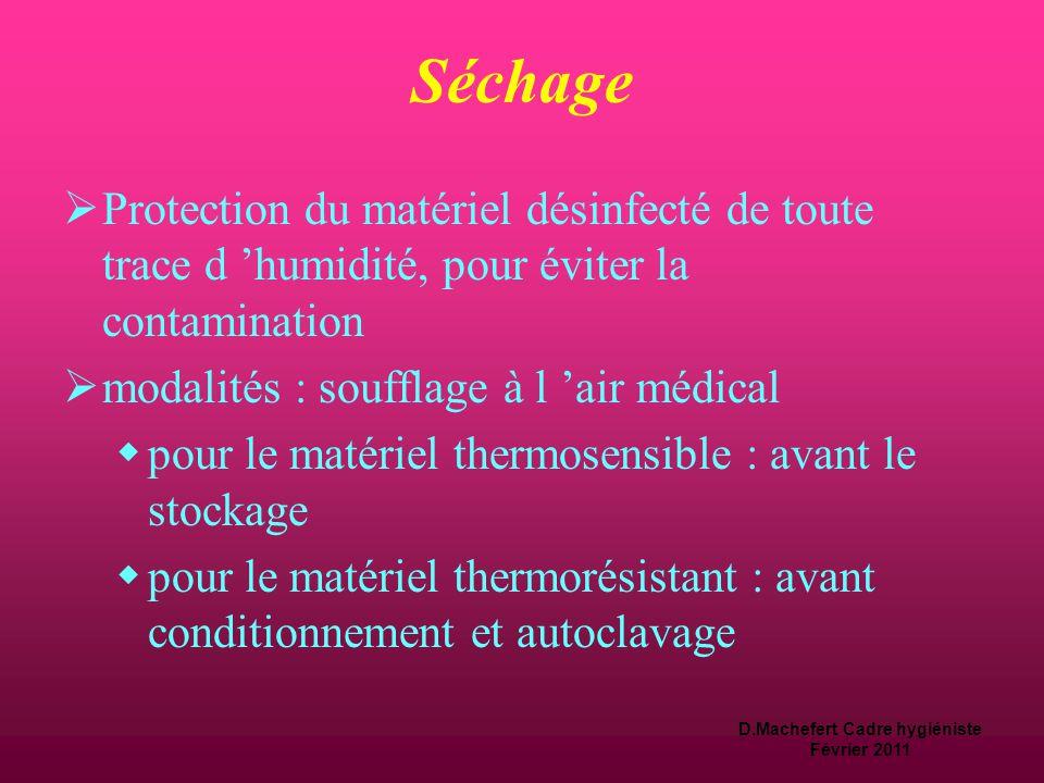 D.Machefert Cadre hygiéniste Février 2011 Désinfection  matériel thermosensible  action chimique par immersion en solution désinfectante  rinçage a