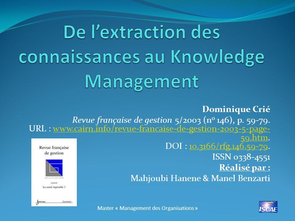Dominique Crié Revue française de gestion 5/2003 (n o 146), p.