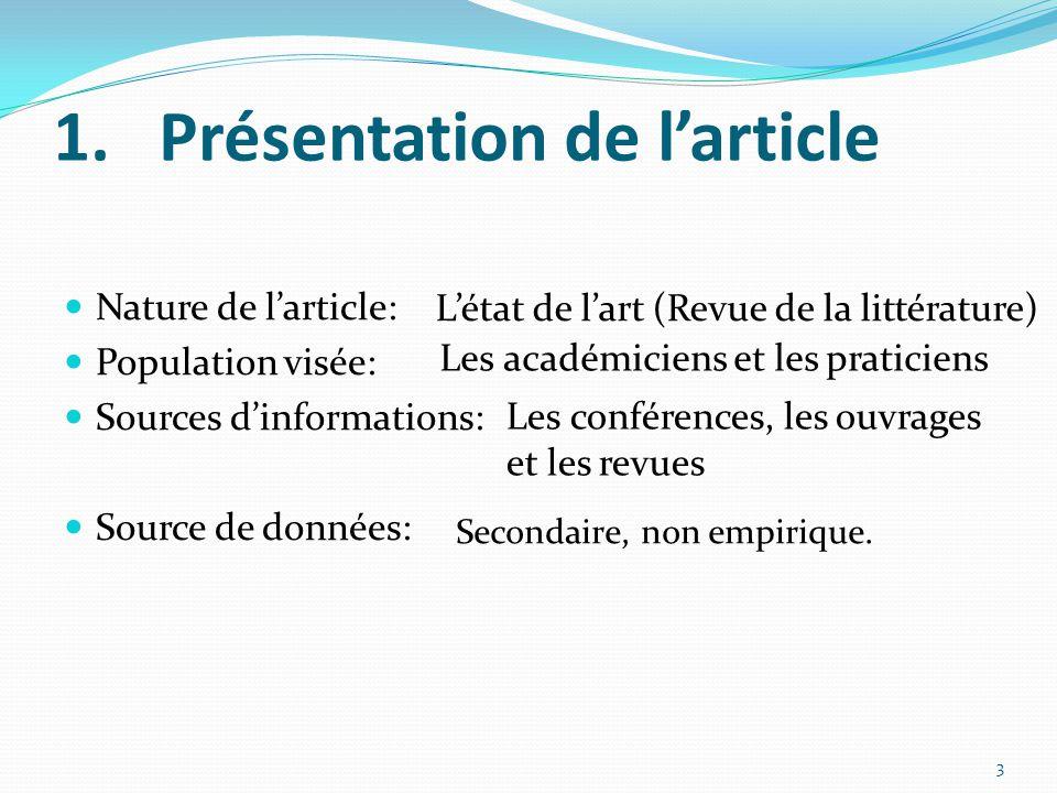 Plan 1. Présentation de l'article 2. Problématique 3. Définitions des concepts clés 4. Les nouvelles logiques de gestion des connaissances 5. Apports