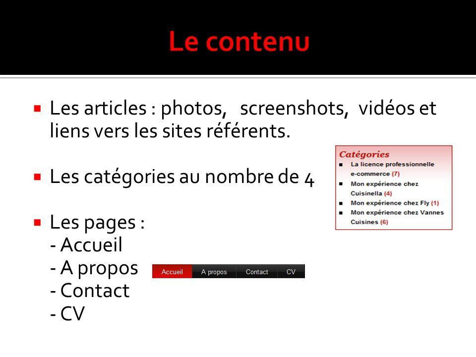  Les articles : photos, screenshots, vidéos et liens vers les sites référents.