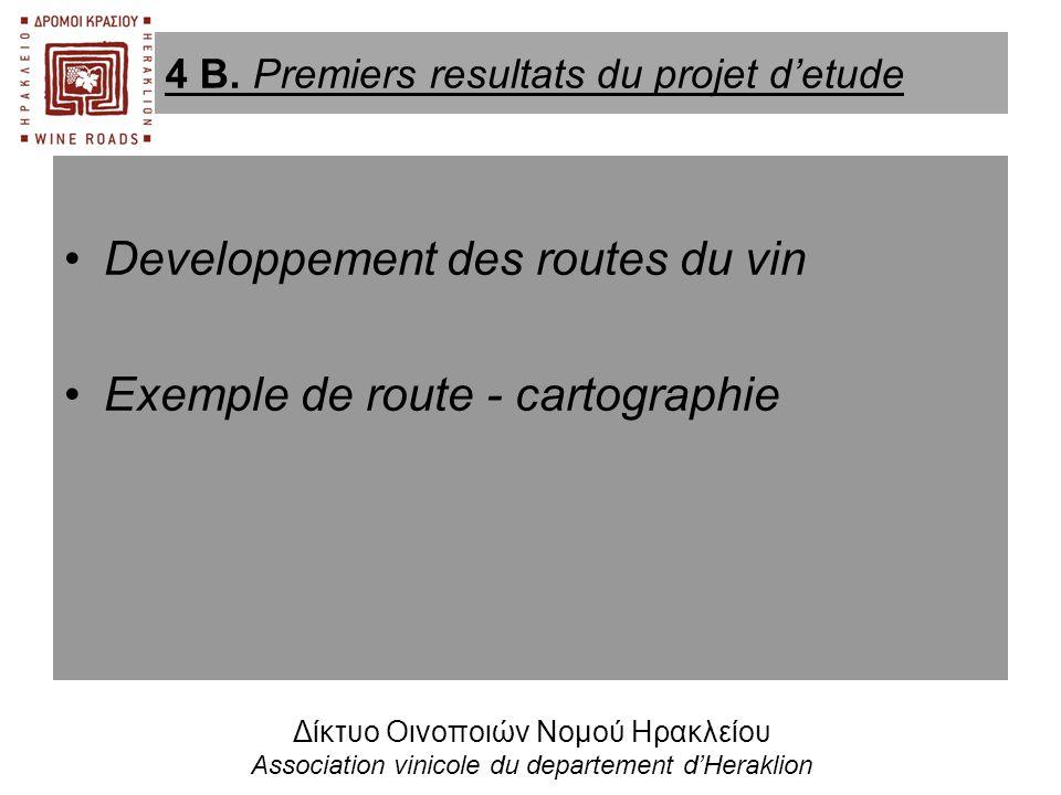 •Developpement des routes du vin •Exemple de route - cartographie 4 Β. Premiers resultats du projet d'etude Δίκτυο Οινοποιών Νομού Ηρακλείου Associati