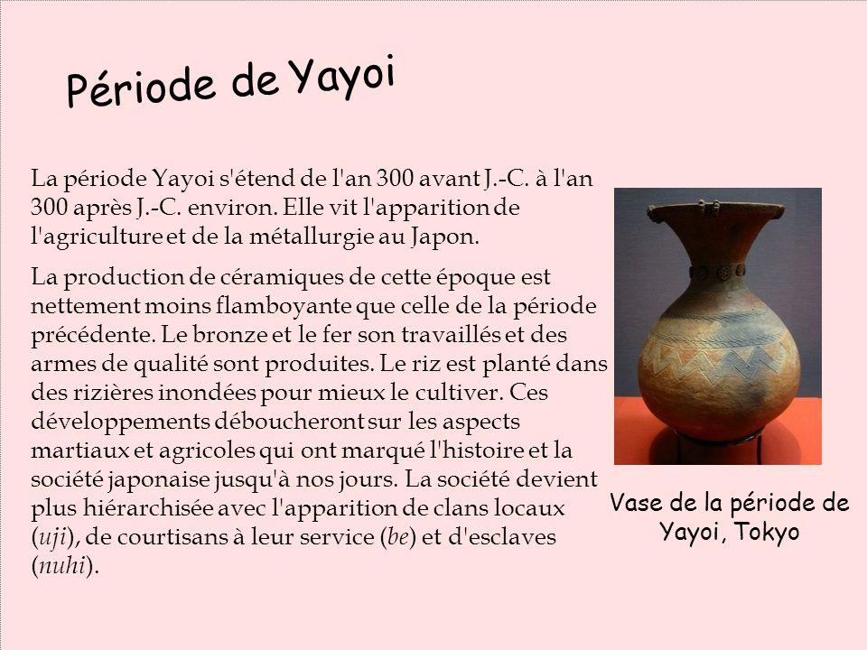 La période Yayoi s'étend de l'an 300 avant J.-C. à l'an 300 après J.-C. environ. Elle vit l'apparition de l'agriculture et de la métallurgie au Japon.