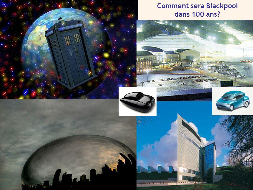 Comment sera Blackpool dans 100 ans?