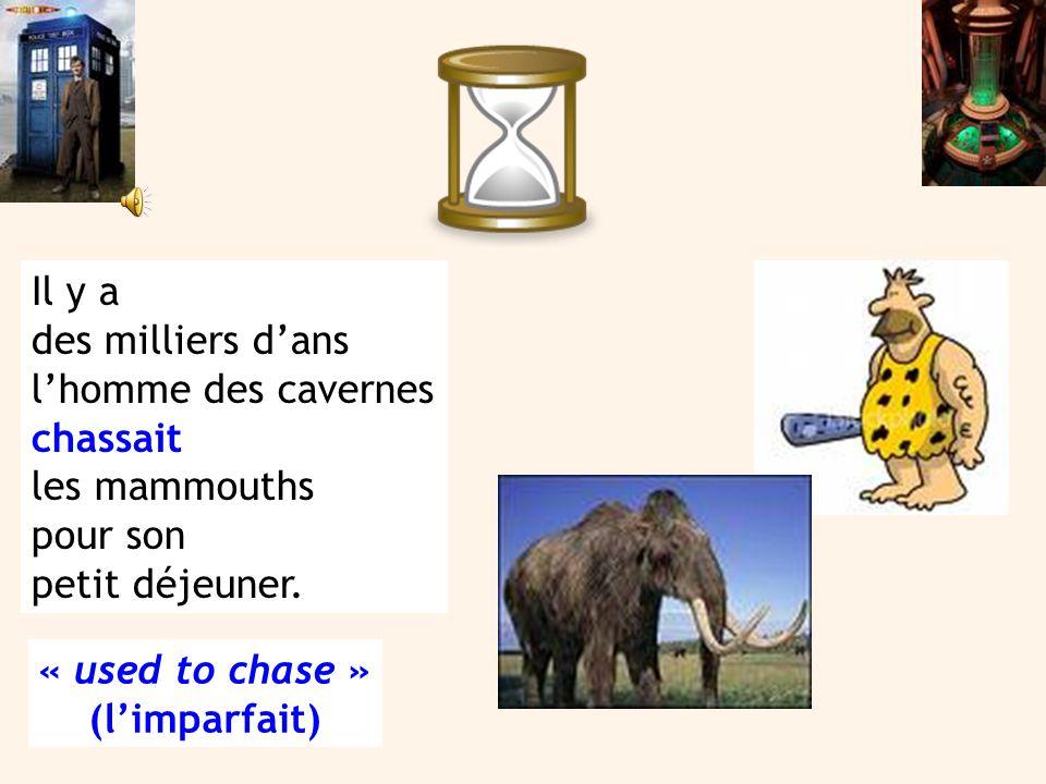Il y a des milliers d'ans l'homme des cavernes chassait les mammouths pour son petit déjeuner.