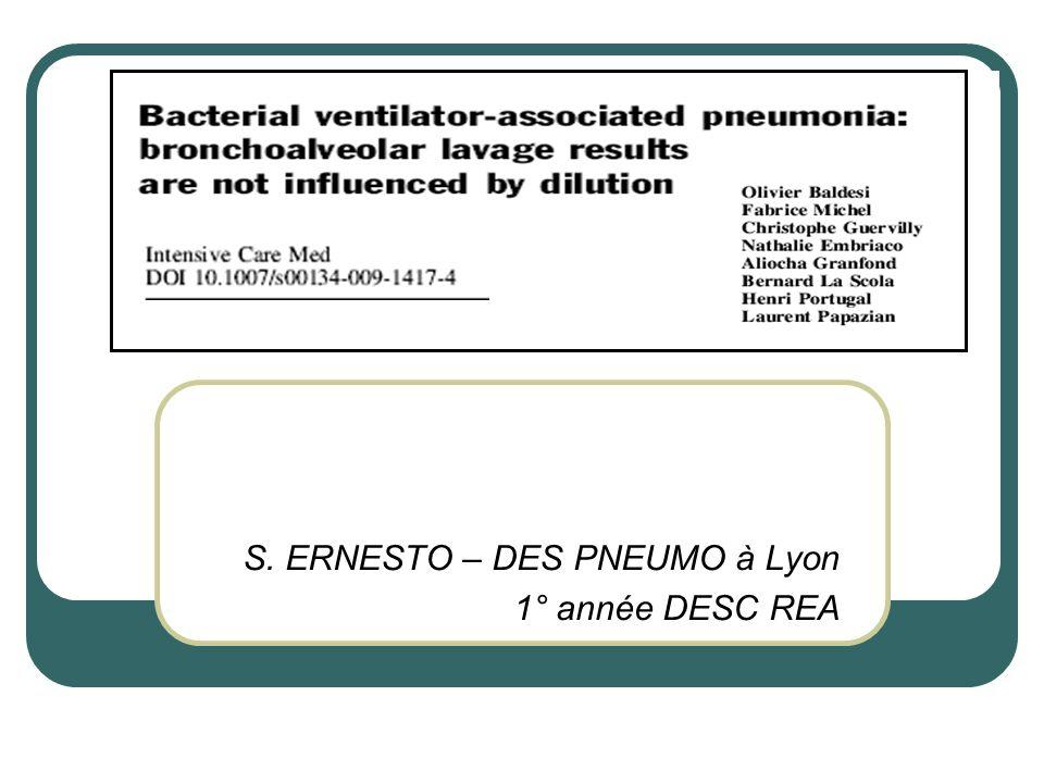 DESIGN  METHODES: • Réalisation systématique d'une Bronchoscopie pour LBA • Sans aspiration préalable • Dans le territoire le + condensé sur la RP • Placé à l'entrée de l'orifice bronchique du segment pulmonaire visé • Instillation de 3 X 50cc de SSI stérile à 0.9% • Dont première seringue non conservée • Méthodes standards d'investigation bactério