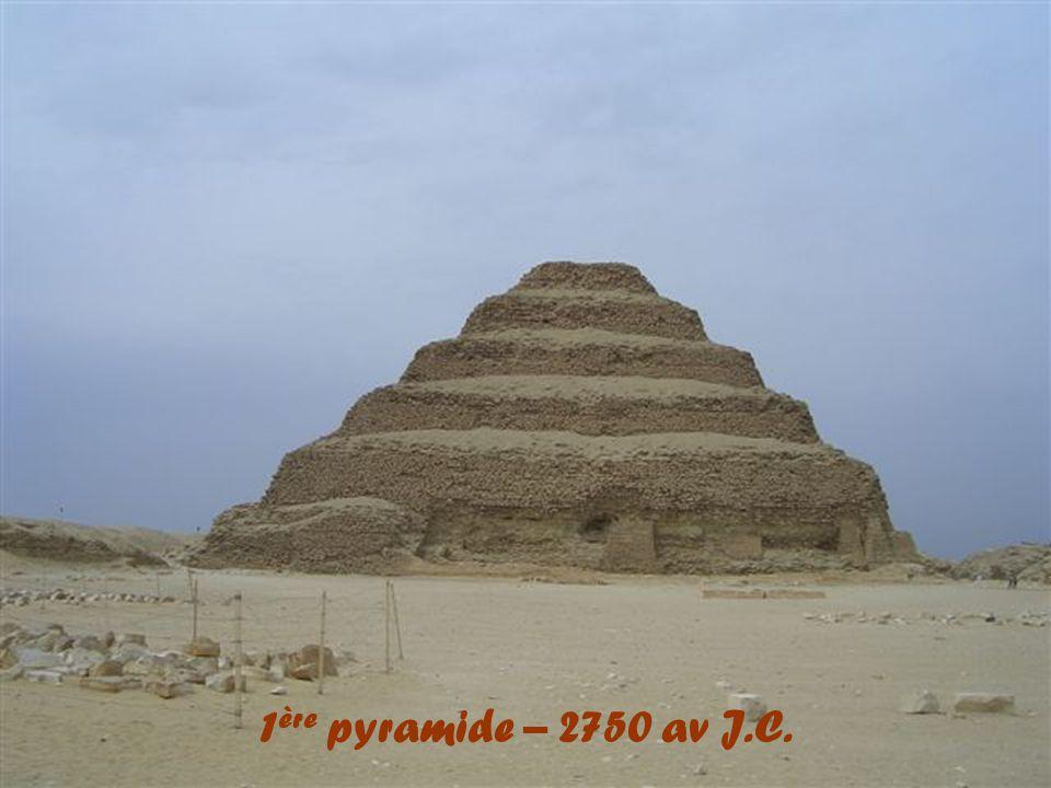 1 ère pyramide – 2750 av J.C.