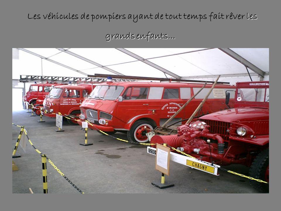 les grands enfants… Les véhicules de pompiers ayant de tout temps fait rêver les grands enfants…