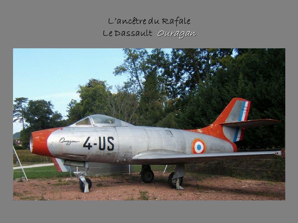 Ouragan L'ancêtre du Rafale Le Dassault Ouragan
