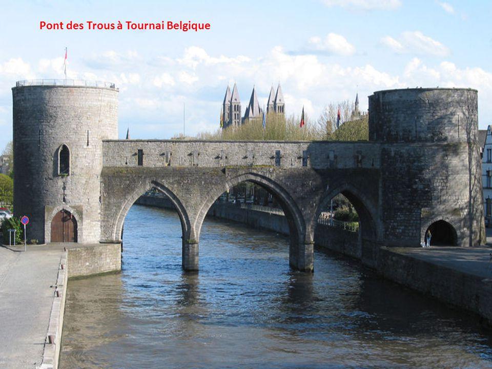 Pont des Trous à Tournai Belgique