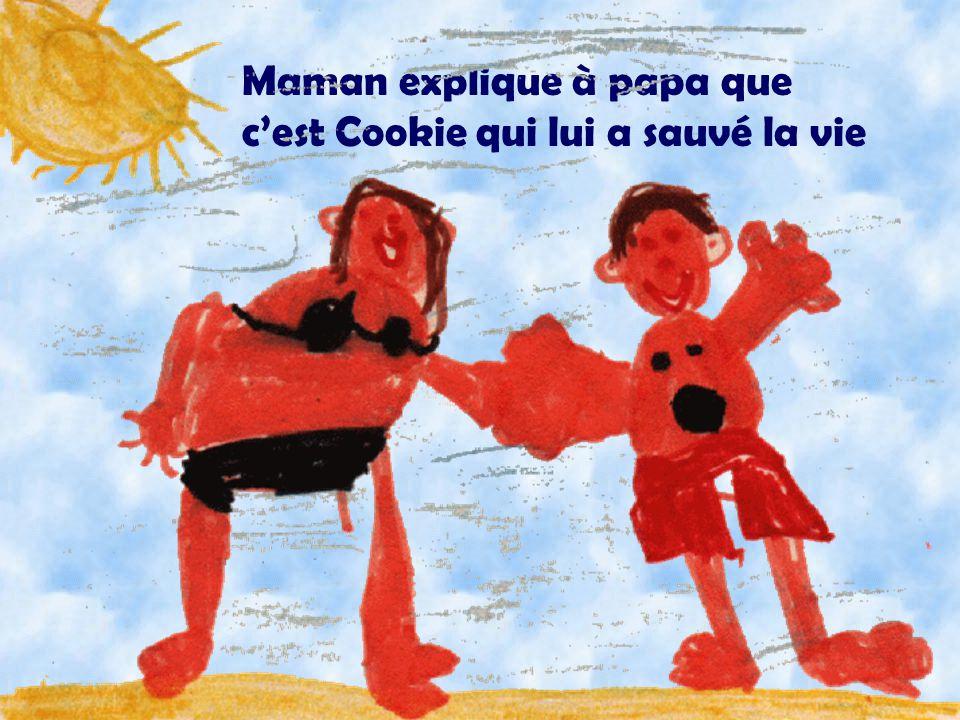Maman explique à papa que c'est Cookie qui lui a sauvé la vie Illustration: Olivier
