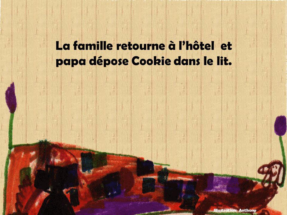 La famille retourne à l'hôtel et papa dépose Cookie dans le lit. Illustration: Anthony
