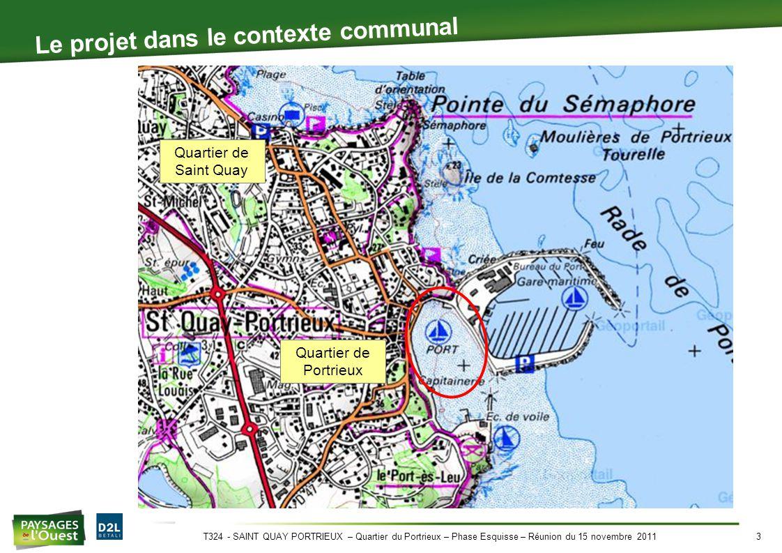 T324 - SAINT QUAY PORTRIEUX – Quartier du Portrieux – Phase Esquisse – Réunion du 15 novembre 20113 Le projet dans le contexte communal Quartier de Saint Quay Quartier de Portrieux