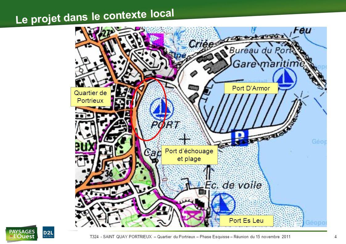 T324 - SAINT QUAY PORTRIEUX – Quartier du Portrieux – Phase Esquisse – Réunion du 15 novembre 20115 Contexte routier Port D'Armor Port Es Leu Vers le centre ville Vers le RD 786 Venant de la RD 786