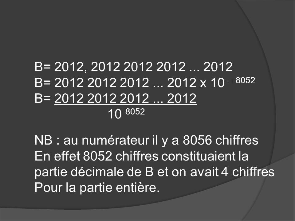 B= 2012, 2012 2012 2012... 2012 B= 2012 2012 2012...