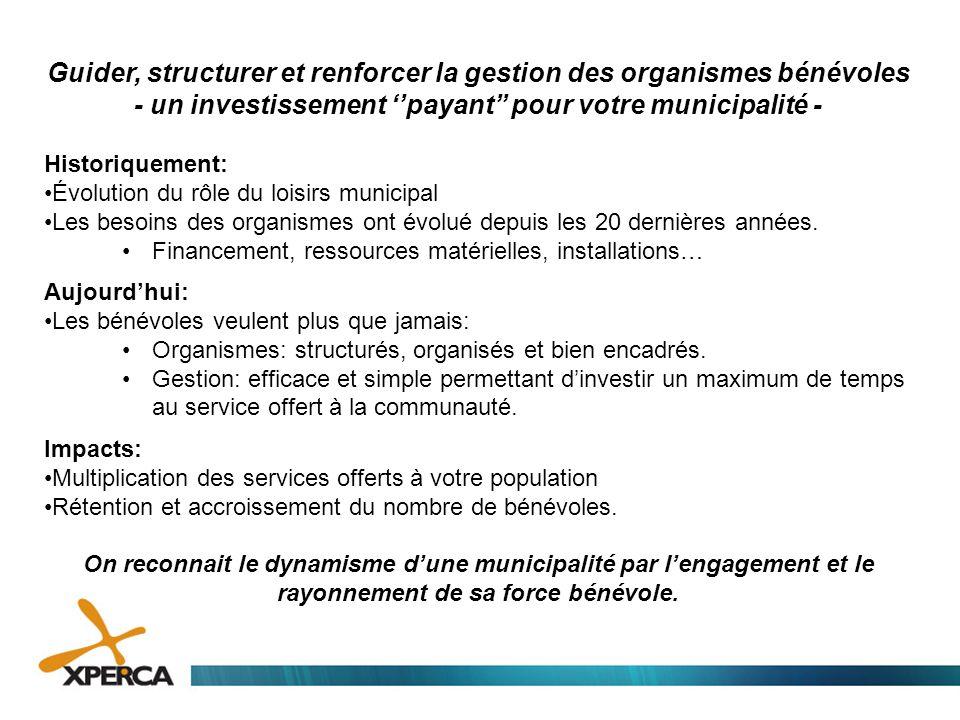 Guider, structurer et renforcer la gestion des organismes bénévoles - un investissement ''payant'' pour votre municipalité - Historiquement: •Évolutio