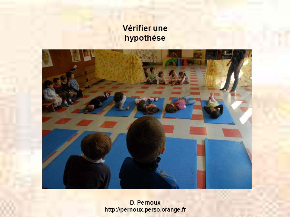 D. Pernoux http://pernoux.perso.orange.fr Vérifier une hypothèse