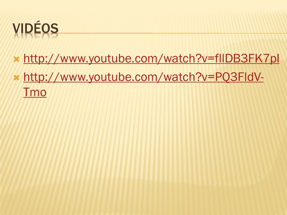  http://www.youtube.com/watch?v=fllDB3FK7pI http://www.youtube.com/watch?v=fllDB3FK7pI  http://www.youtube.com/watch?v=PQ3FldV- Tmo http://www.youtu