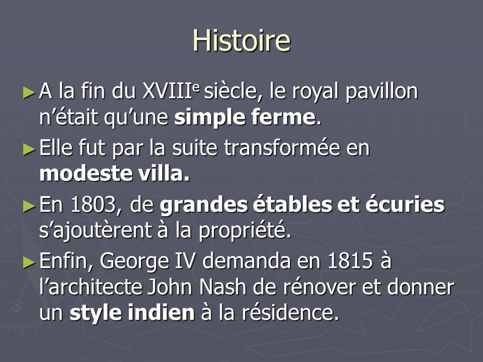 La résidence, construite sur un coup de tête par le prince George IV, est d'un style plus qu'excentrique: