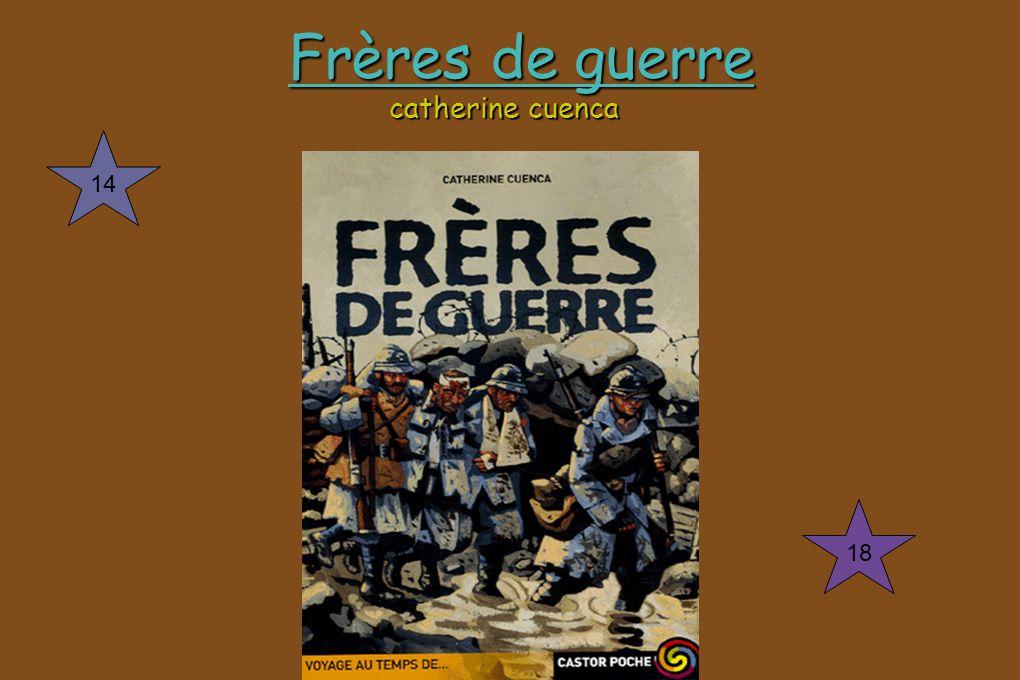 Frères de guerre catherine cuenca Frères de guerre catherine cuenca 14 18