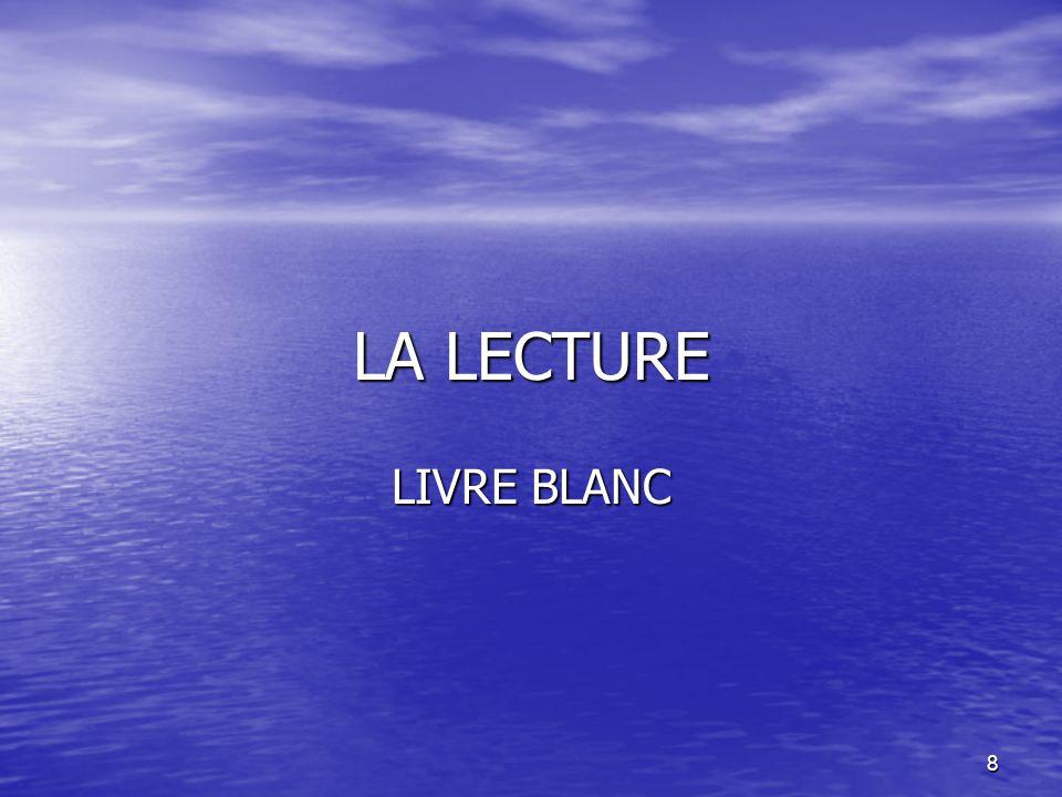 8 LA LECTURE LIVRE BLANC