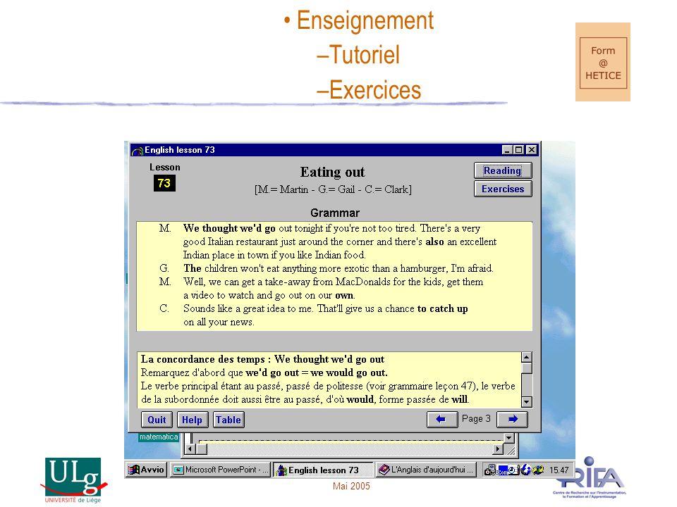 Exercices Tutorat AGO/EGO Simulation EXAO Micromondes LOGO Multimédias Pages Web Bases de données Tableurs Grapheurs Banques de questions PREAO (PPT) T.