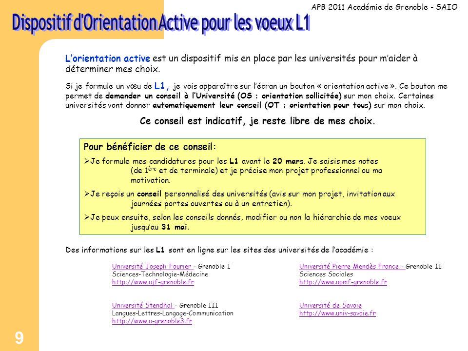 9 L'orientation active est un dispositif mis en place par les universités pour m'aider à déterminer mes choix.