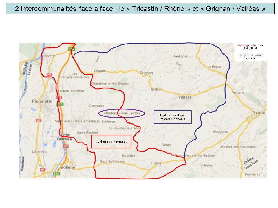 2 intercommunalités face à face : le « Tricastin / Rhône » et « Grignan / Valréas » En rouge : interco de Saint Paul En bleu : interco de Valréas « Dr