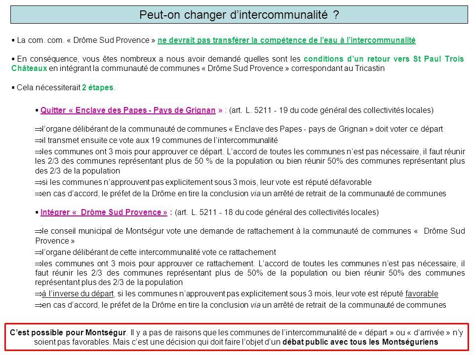 Peut-on changer d'intercommunalité ?  La com. com. « Drôme Sud Provence » ne devrait pas transférer la compétence de l'eau à l'intercommunalité  En
