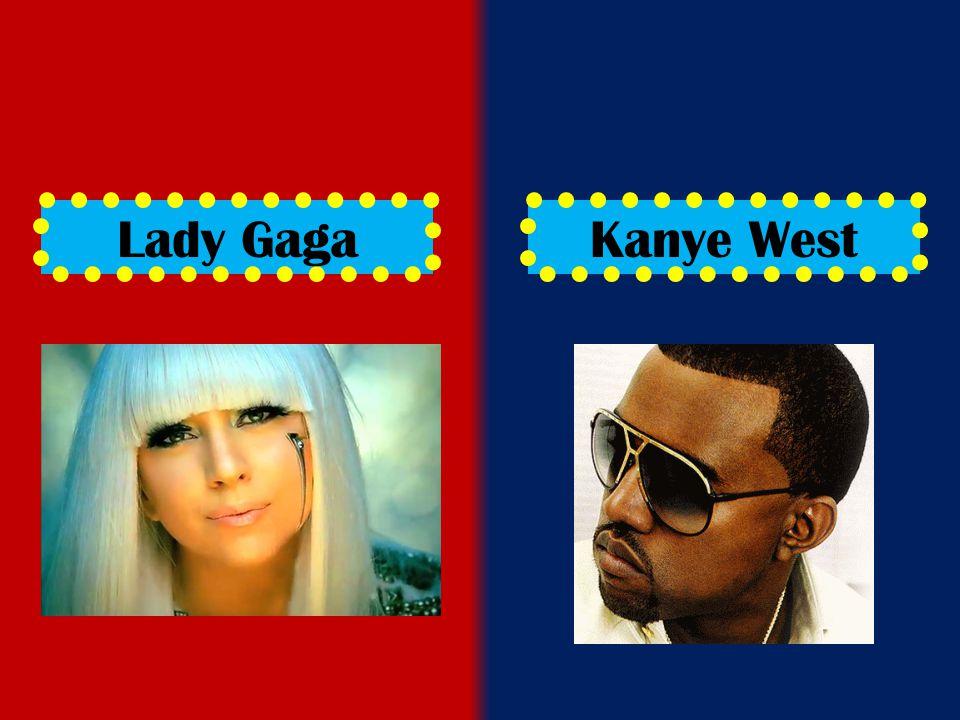 Lady GagaKanye West