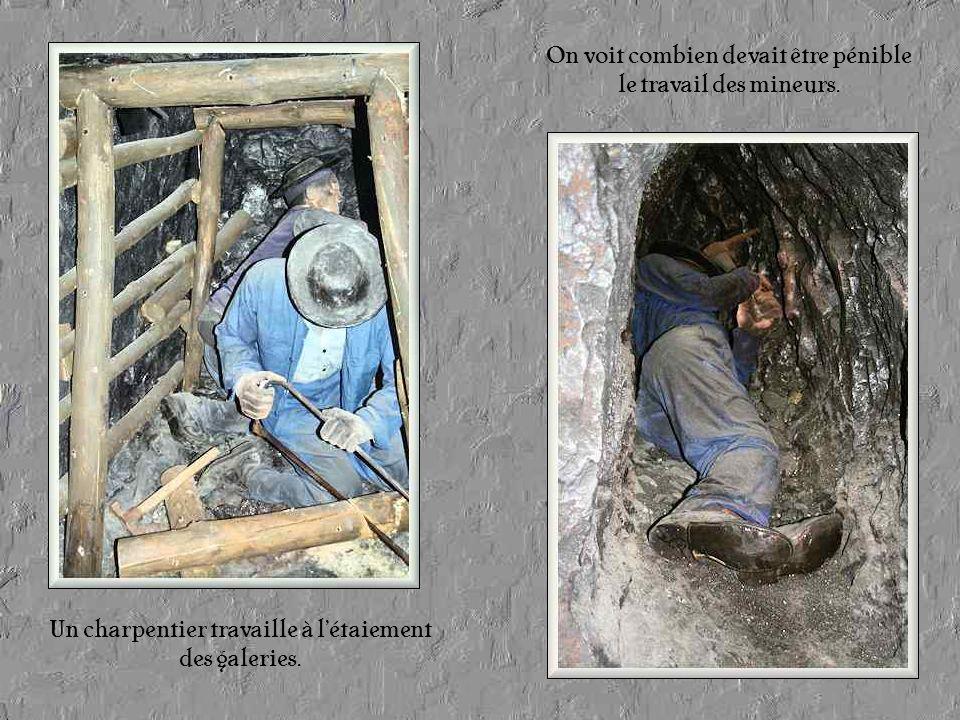Le « cœur » des mines était un dédale de galeries que des charpentiers étayaient au fur et à mesure de la prospection.