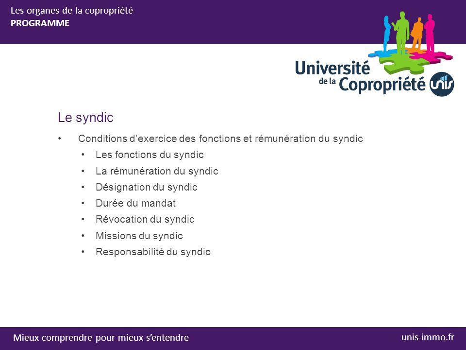Toutes les informations sur unis-immo.fr > Vous êtes un particulier > Mieux vivre la copropriété > Université de la Copropriété Mieux comprendre pour mieux s'entendre unis-immo.fr L'UNIS vous remercie de votre participation à l'Université de la Copropriété