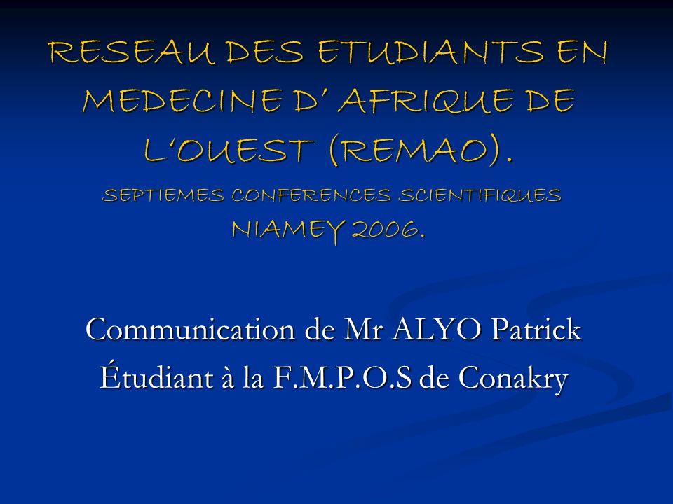 RESEAU DES ETUDIANTS EN MEDECINE D' AFRIQUE DE L'OUEST (REMAO).
