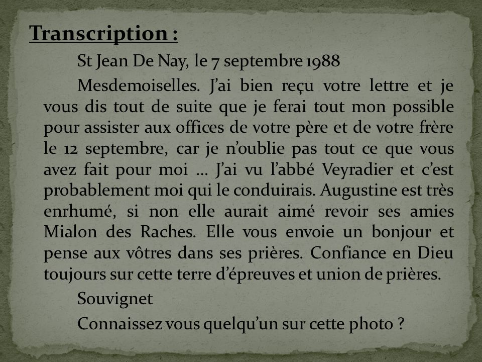 Transcription : St Jean De Nay, le 7 septembre 1988 Mesdemoiselles.