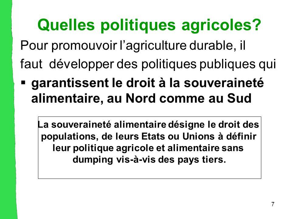 7 Quelles politiques agricoles.