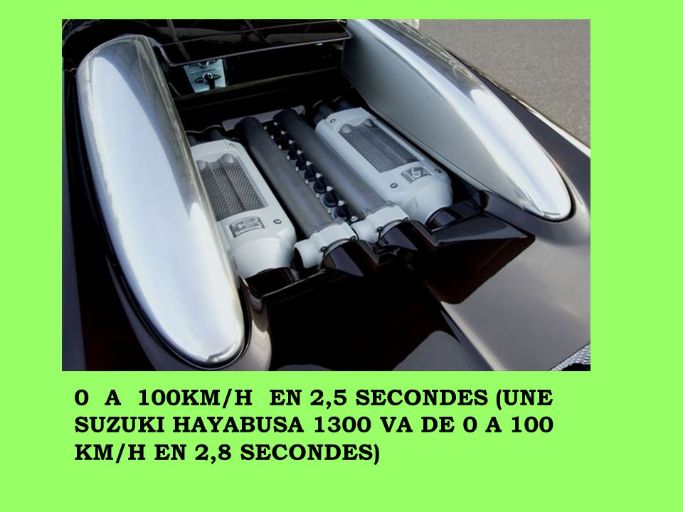 C'est une voiture avec un moteur de 8OOO cc de cylindrée, V16 (ou mieux: ce sont 2 moteurs de 4000 cc V8 qui forment un 8000 V16!!! ), avec 1001 CV à