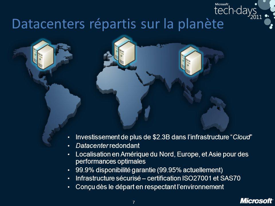 """7 Datacenters répartis sur la planète • Investissement de plus de $2.3B dans l'infrastructure """"Cloud"""" • Datacenter redondant • Localisation en Amériqu"""